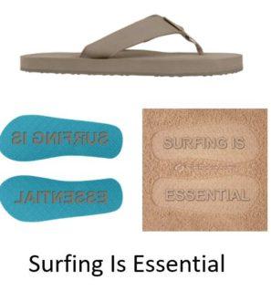 Customizeable Premium Flip Flops - Surfing Is Essential